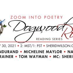 Dogwood Rose Reading Series May 30 2021
